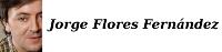 3. Jorge Flores Fernández